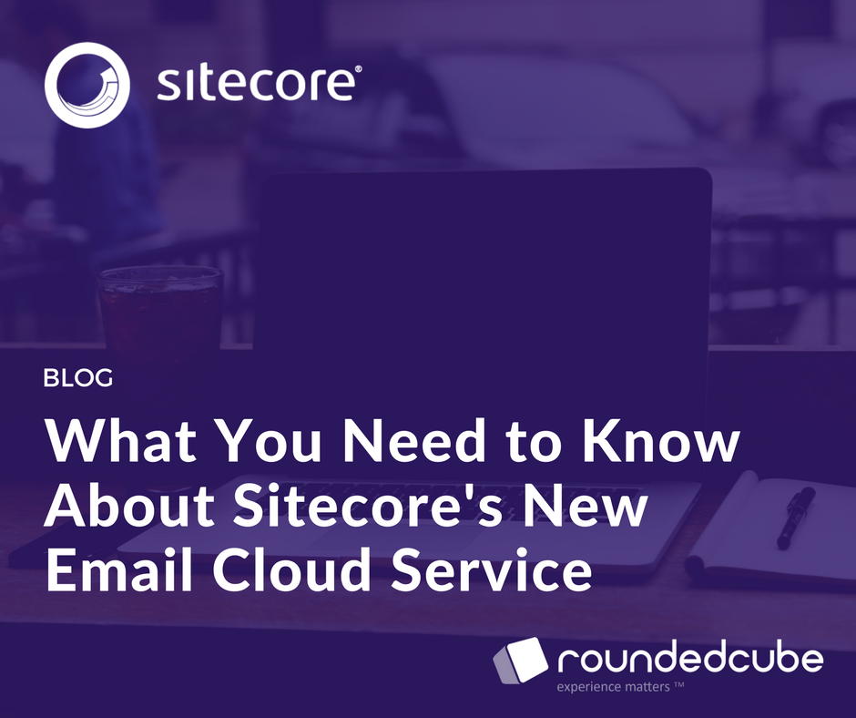 Sitecore's New Email Cloud Service