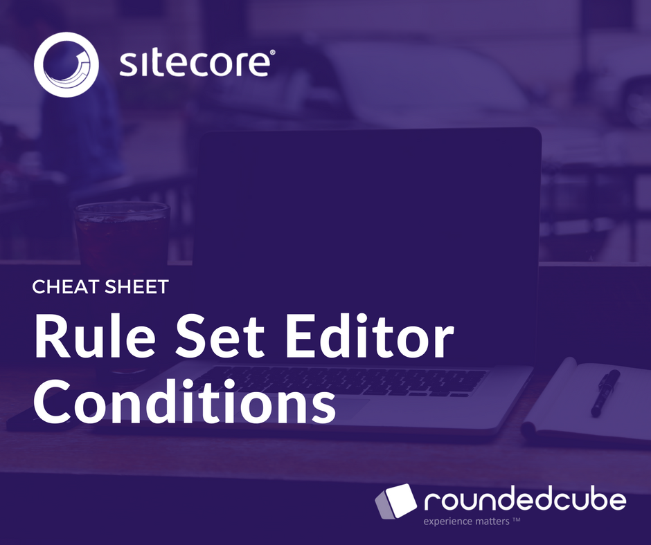 Sitecore Rule Set Editor Conditions
